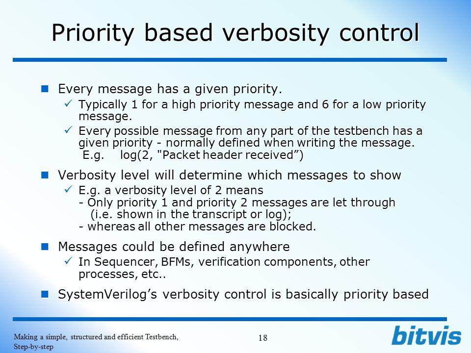 Priority based verbosity control