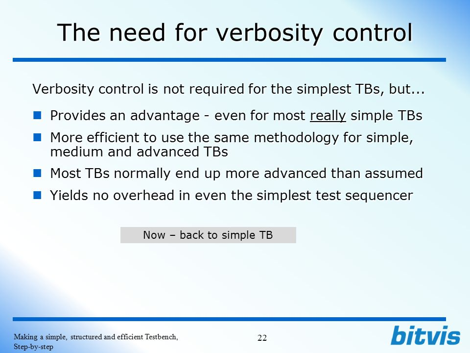 The need for verbosity control