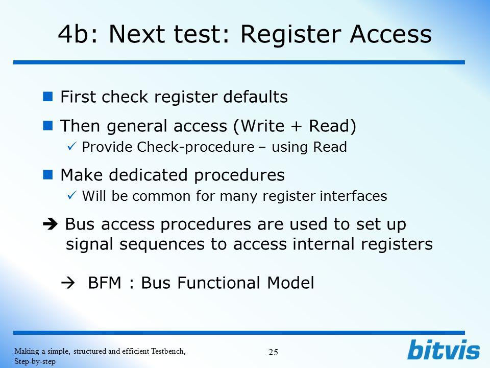 4b: Next test: Register Access
