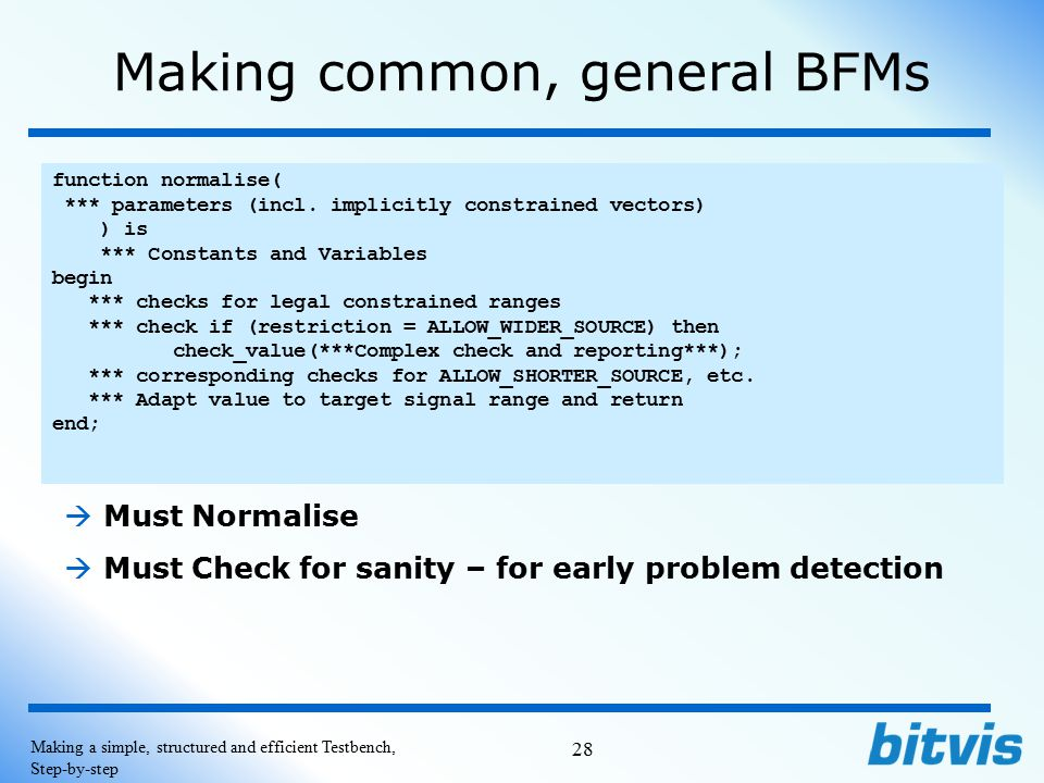 Making common, general BFMs