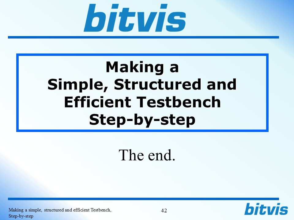 Making a Simple, Structured and Efficient Testbench Step-by-step