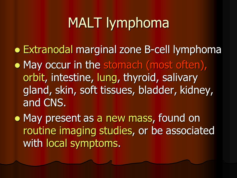 MALT lymphoma Extranodal marginal zone B-cell lymphoma