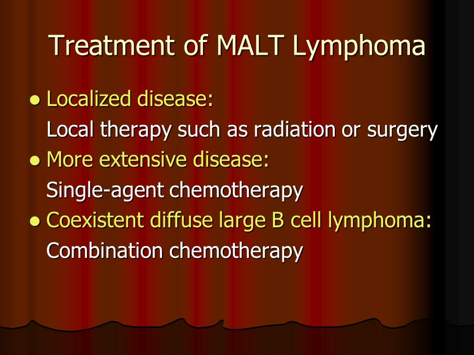 Treatment of MALT Lymphoma