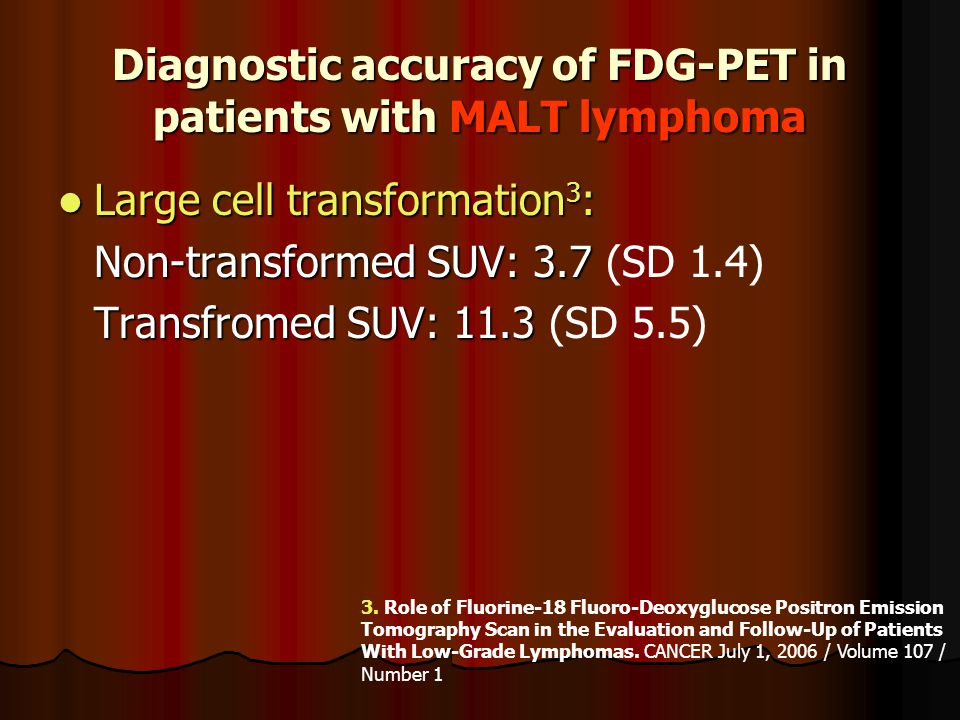 Diagnostic accuracy of FDG-PET in patients with MALT lymphoma