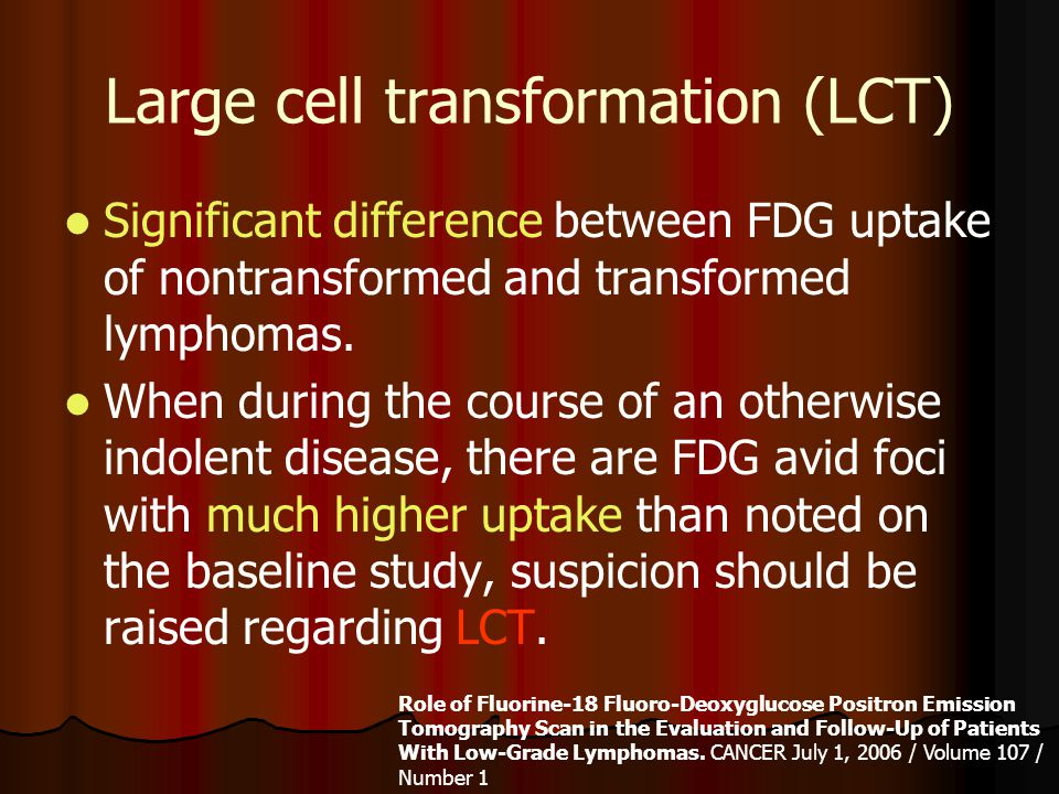 Large cell transformation (LCT)