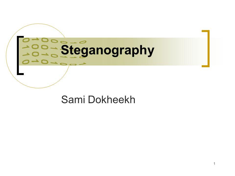 Steganography Sami Dokheekh