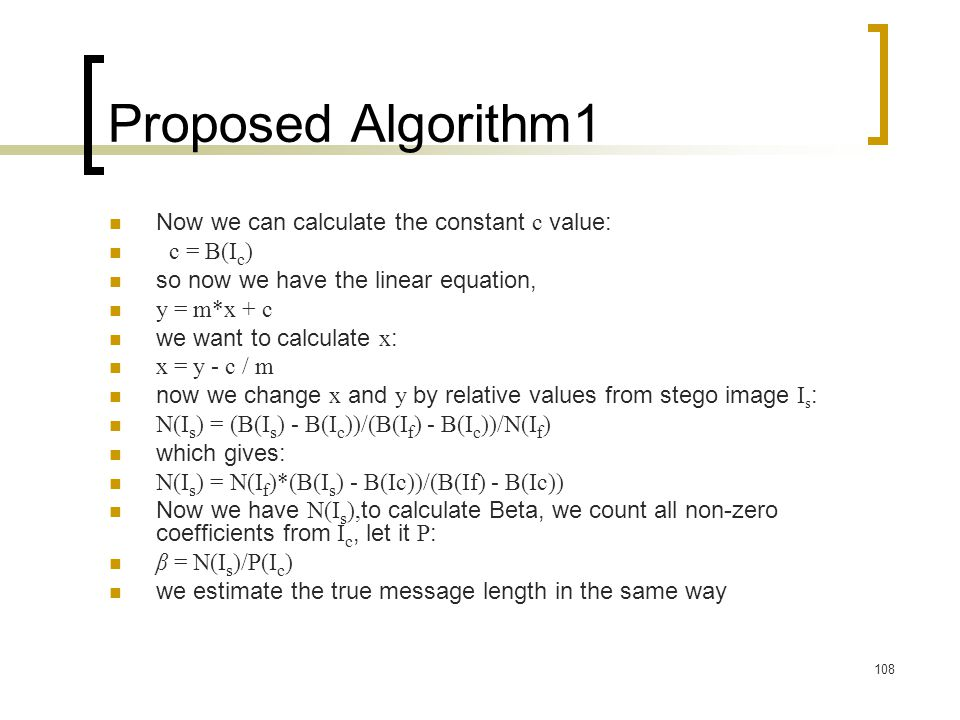 Proposed Algorithm 1 Now we can calculate the constant c value:
