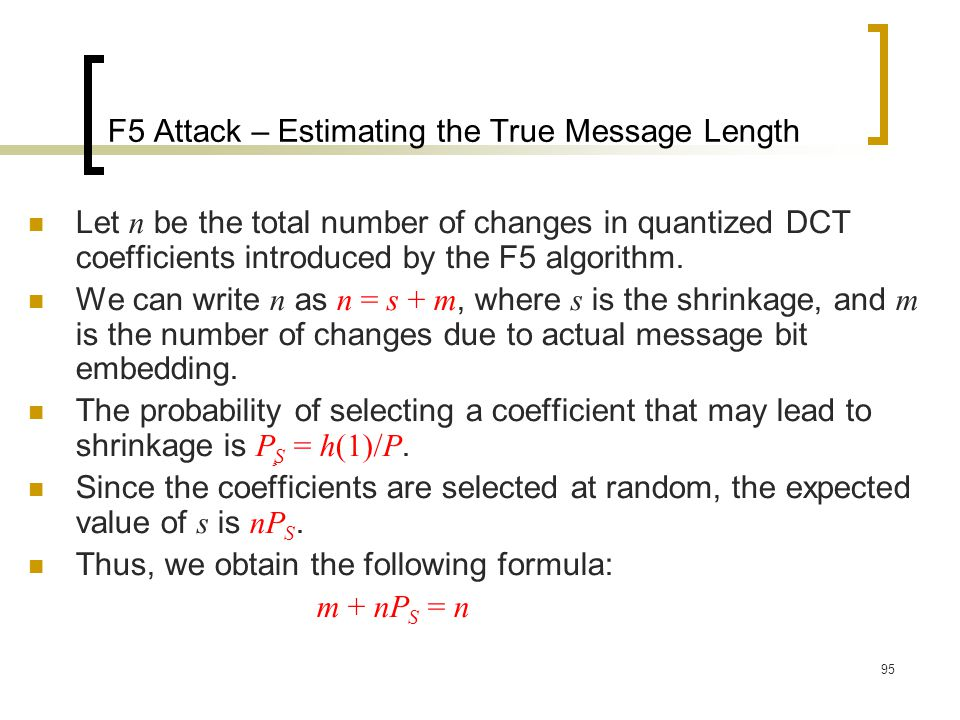 F5 Attack – Estimating the True Message Length