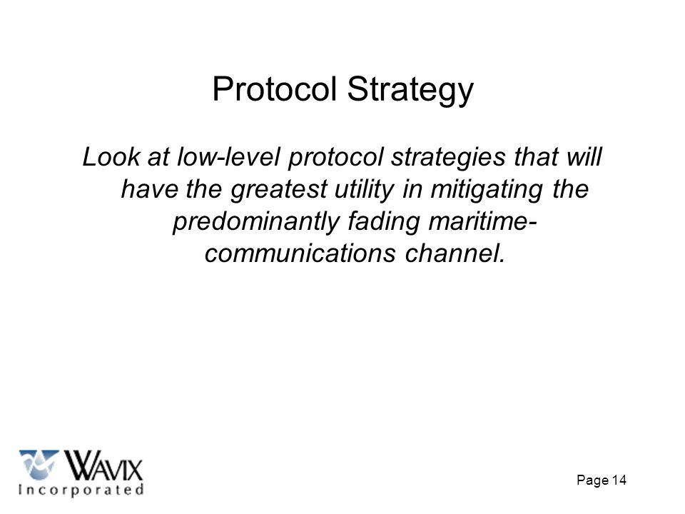 Protocol Strategy