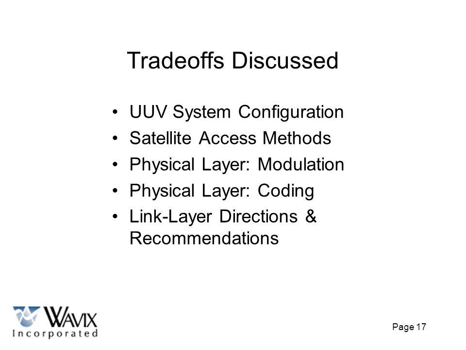 Tradeoffs Discussed UUV System Configuration Satellite Access Methods