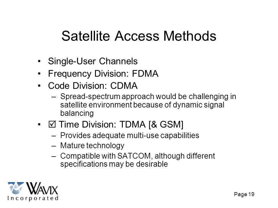 Satellite Access Methods