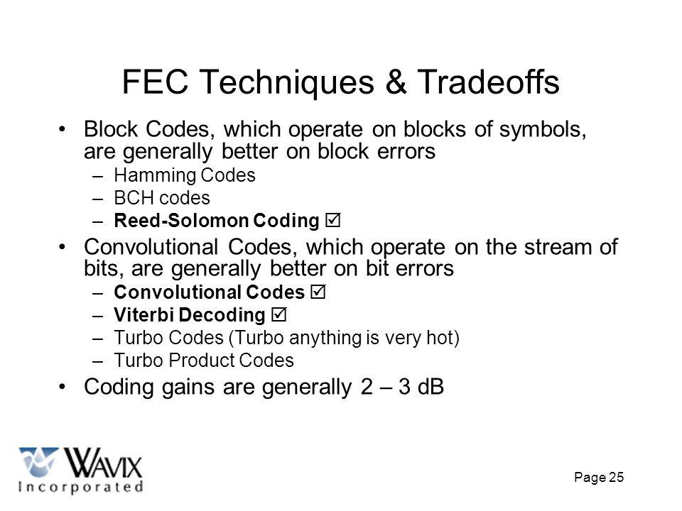 FEC Techniques & Tradeoffs