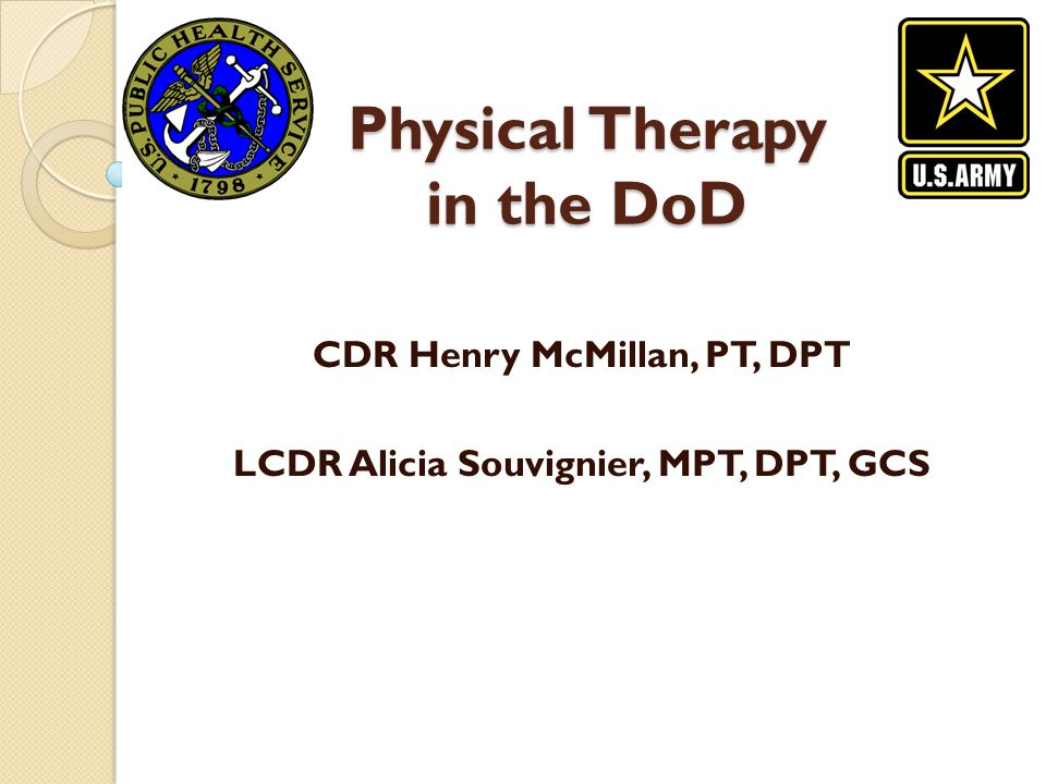 Physical Therapy in the DoD
