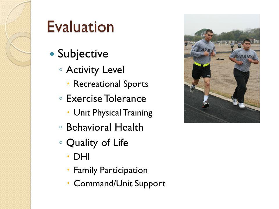 Evaluation Subjective Activity Level Exercise Tolerance