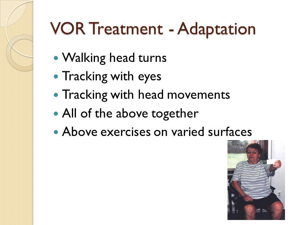 VOR Treatment - Adaptation