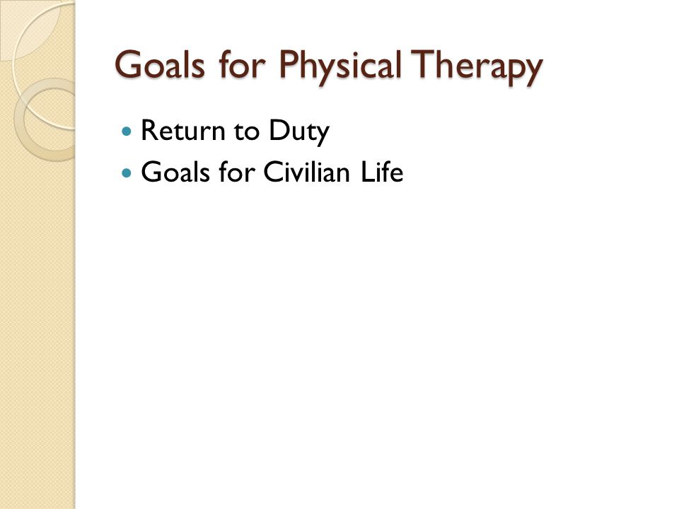 Goals for Physical Therapy