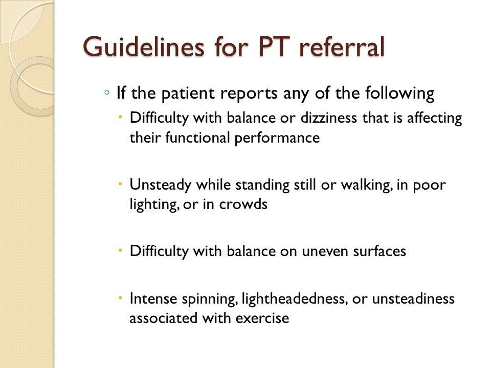 Guidelines for PT referral