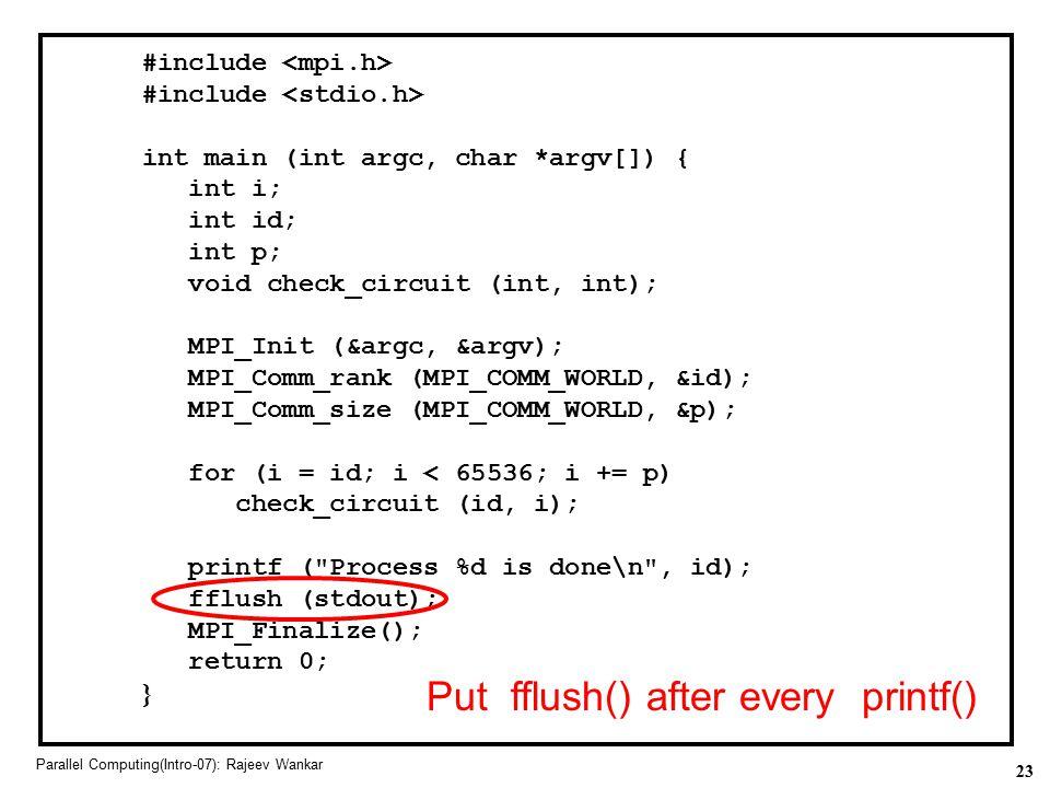 Put fflush() after every printf()