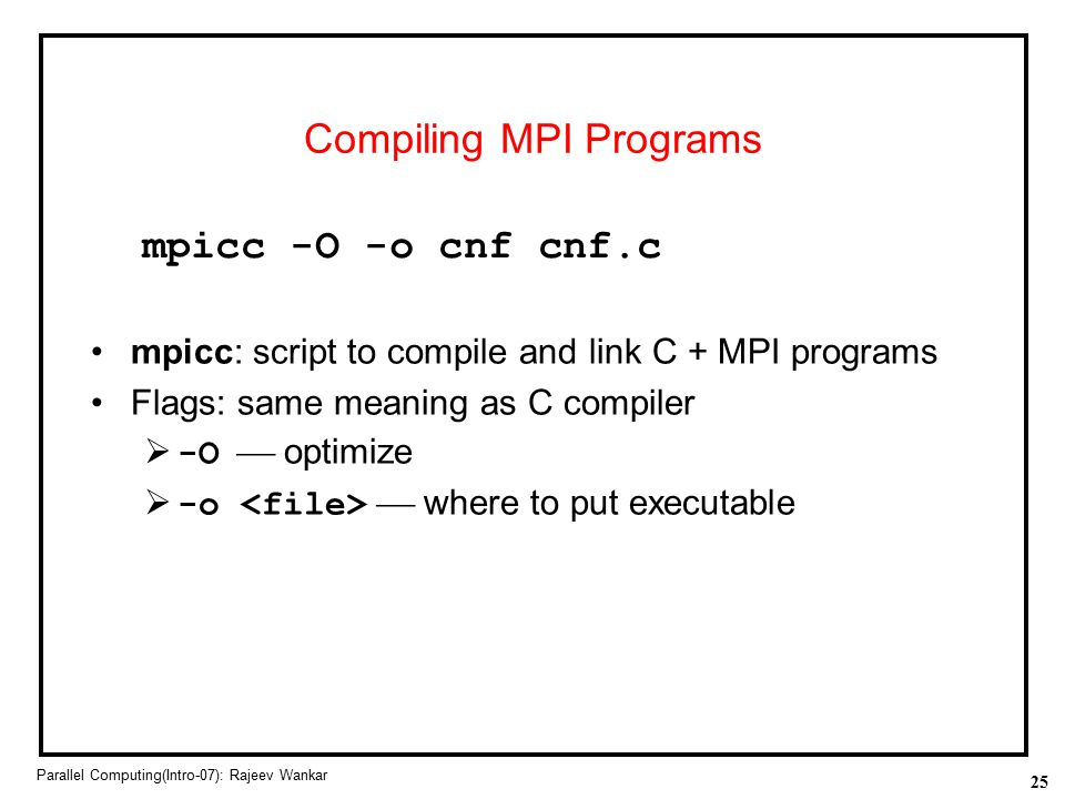 Compiling MPI Programs