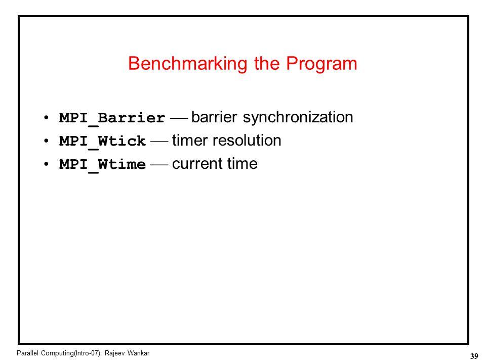 Benchmarking the Program