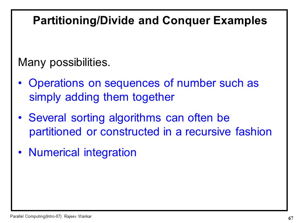 Partitioning/Divide and Conquer Examples