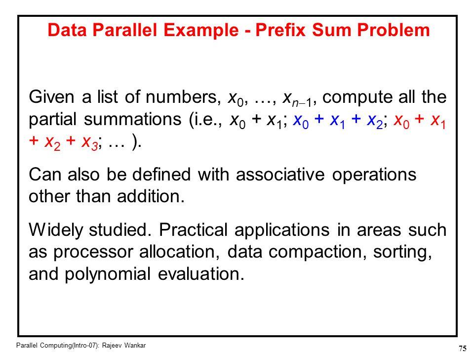 Data Parallel Example - Prefix Sum Problem