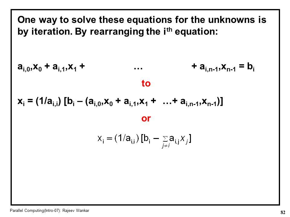 ai,0,x0 + ai,1,x1 + … + ai,n-1,xn-1 = bi to