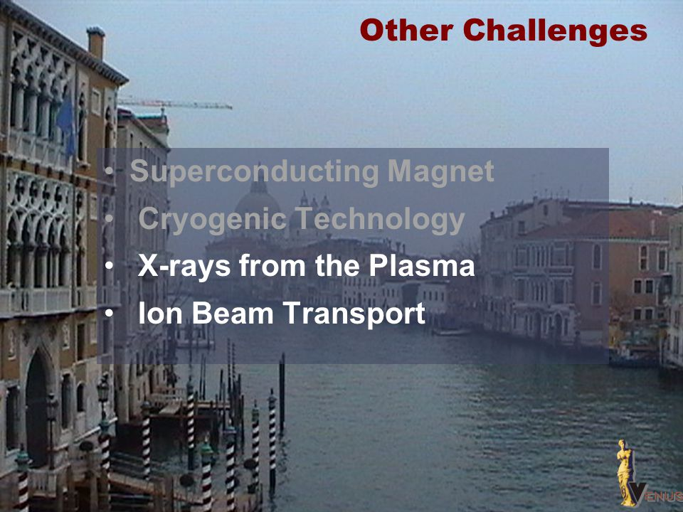 Other Challenges Superconducting Magnet. Cryogenic Technology.