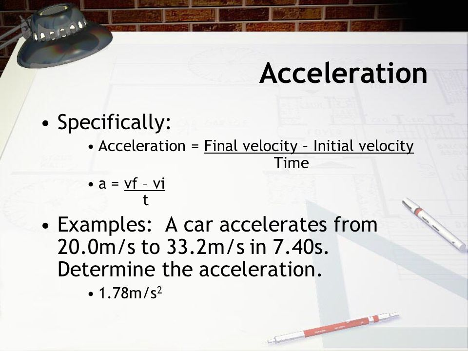 Acceleration Specifically: