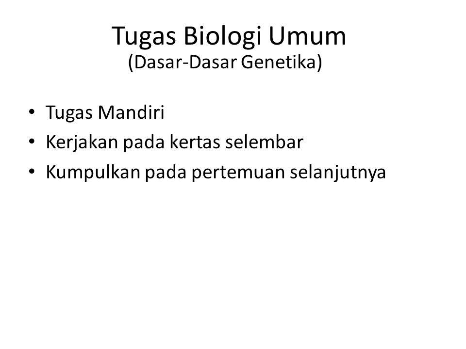 (Dasar-Dasar Genetika)