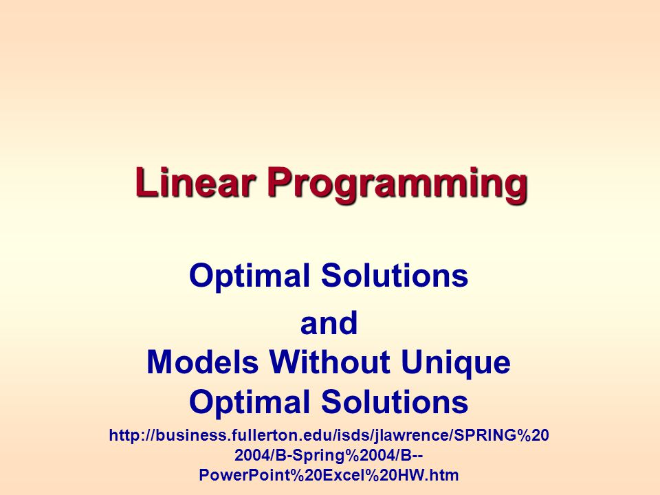and Models Without Unique Optimal Solutions