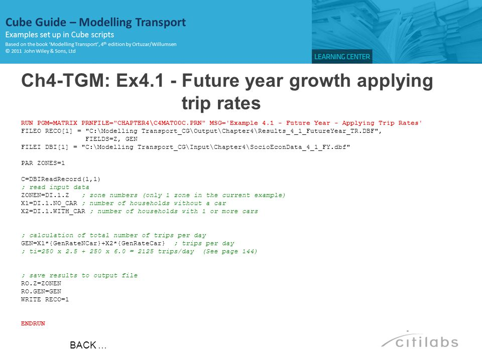Ch4-TGM: Ex4.1 - Future year growth applying trip rates