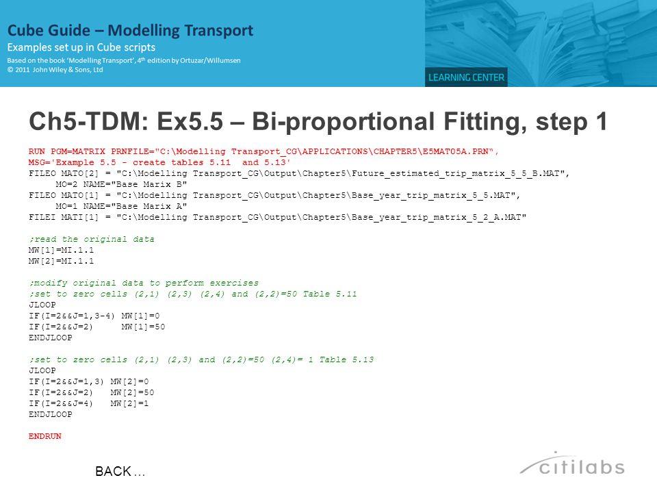 Ch5-TDM: Ex5.5 – Bi-proportional Fitting, step 1