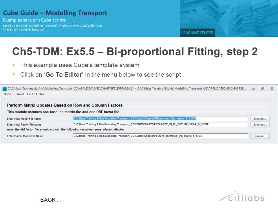 Ch5-TDM: Ex5.5 – Bi-proportional Fitting, step 2