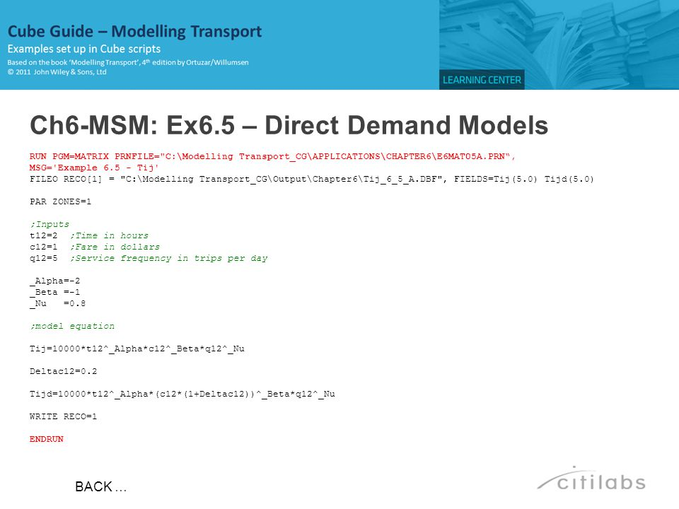 Ch6-MSM: Ex6.5 – Direct Demand Models