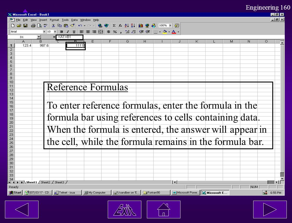 Reference Formulas To enter reference formulas, enter the formula in the. formula bar using references to cells containing data.