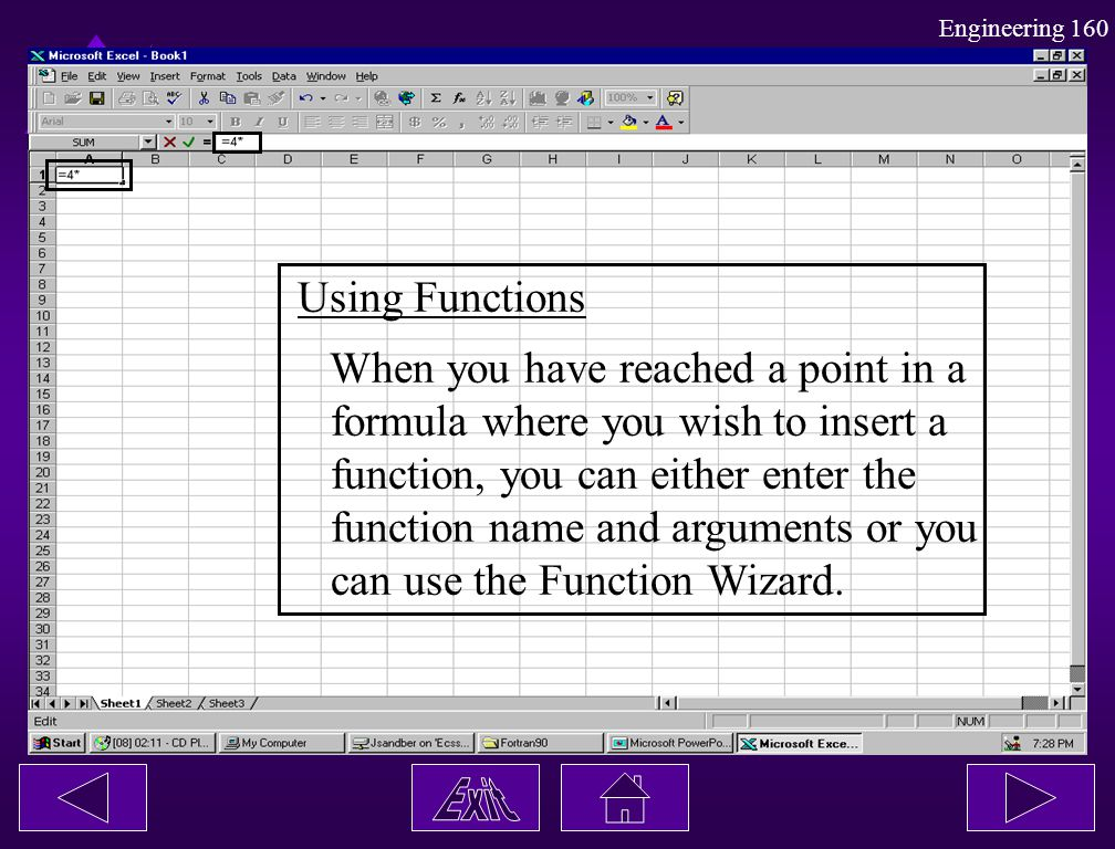 Using Functions When you have reached a point in a. formula where you wish to insert a. function, you can either enter the.