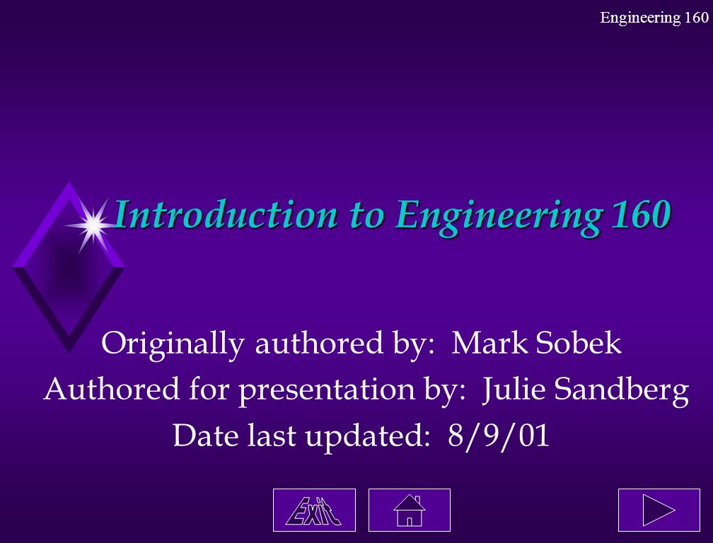 Introduction to Engineering 160