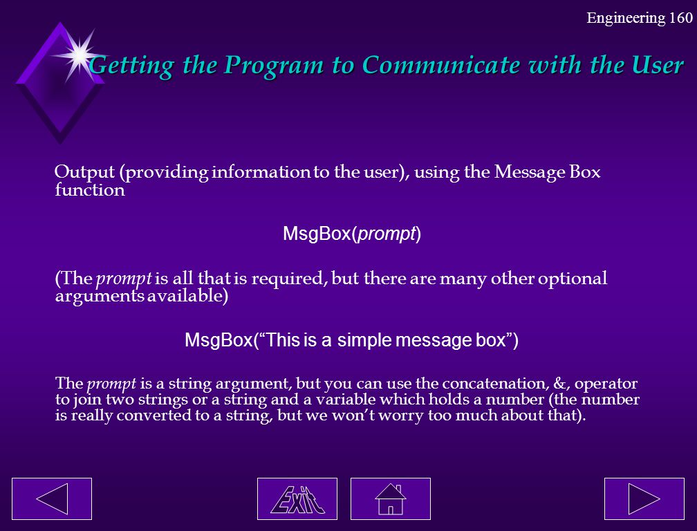 Getting the Program to Communicate with the User