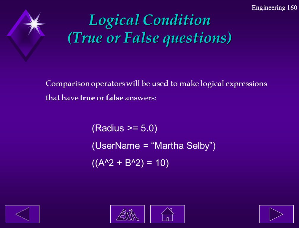 Logical Condition (True or False questions)