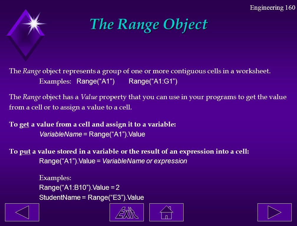 The Range Object The Range object represents a group of one or more contiguous cells in a worksheet.