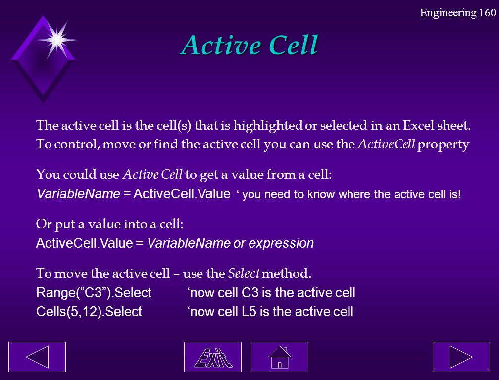 Active Cell The active cell is the cell(s) that is highlighted or selected in an Excel sheet.