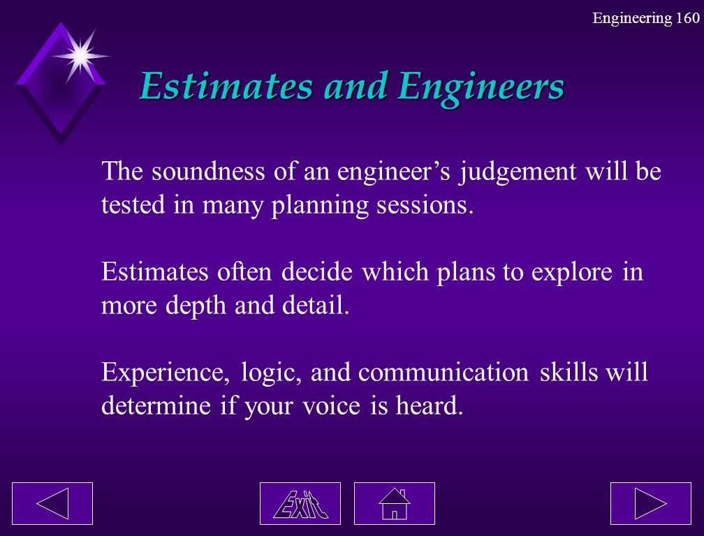 Estimates and Engineers