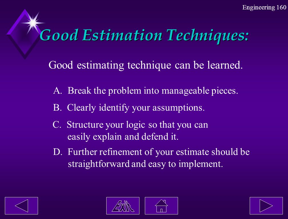 Good Estimation Techniques: