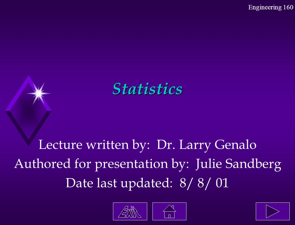 Statistics Lecture written by: Dr. Larry Genalo