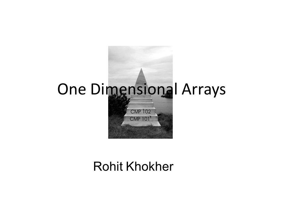 One Dimensional Arrays