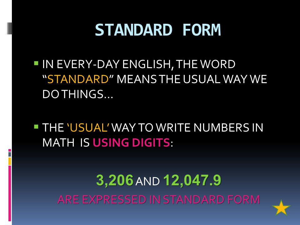 ARE EXPRESSED IN STANDARD FORM