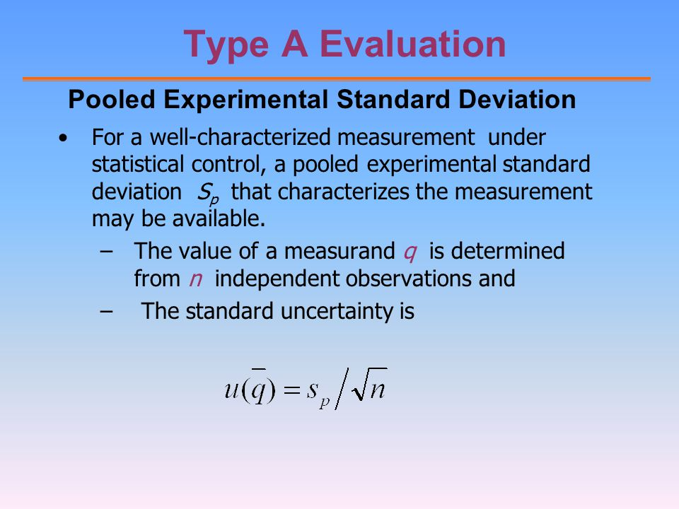 Type A Evaluation Pooled Experimental Standard Deviation