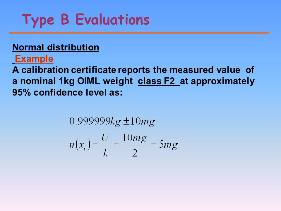 Type B Evaluations Normal distribution Example