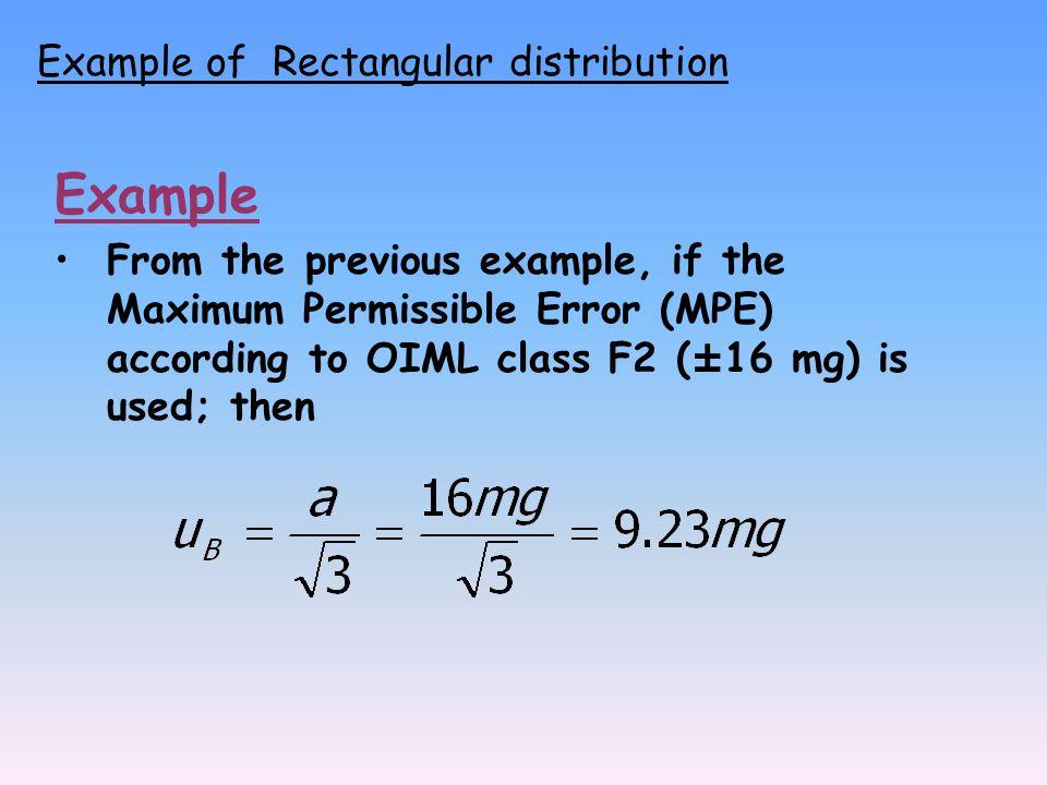Example Example of Rectangular distribution